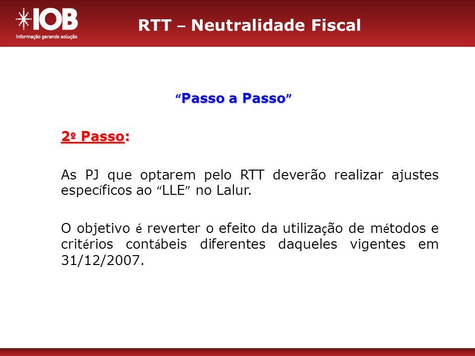 RTT – Neutralidade Fiscal