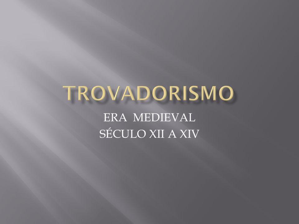 ERA MEDIEVAL SÉCULO XII A XIV