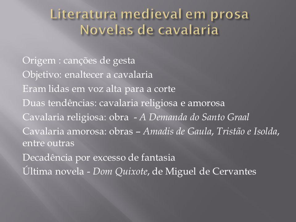 Literatura medieval em prosa Novelas de cavalaria
