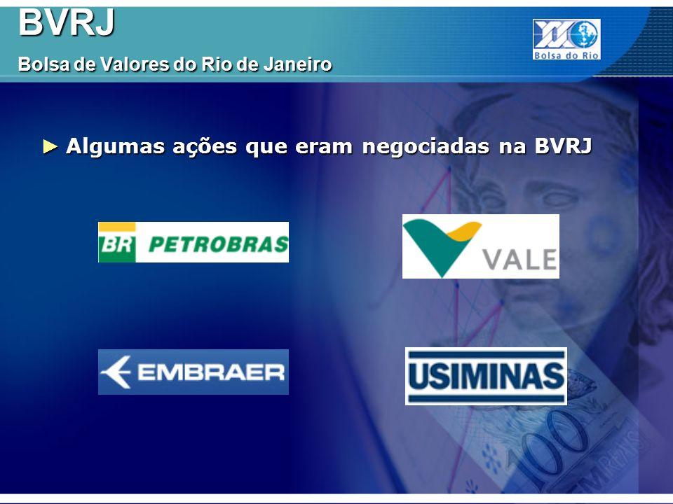 BVRJ Bolsa de Valores do Rio de Janeiro