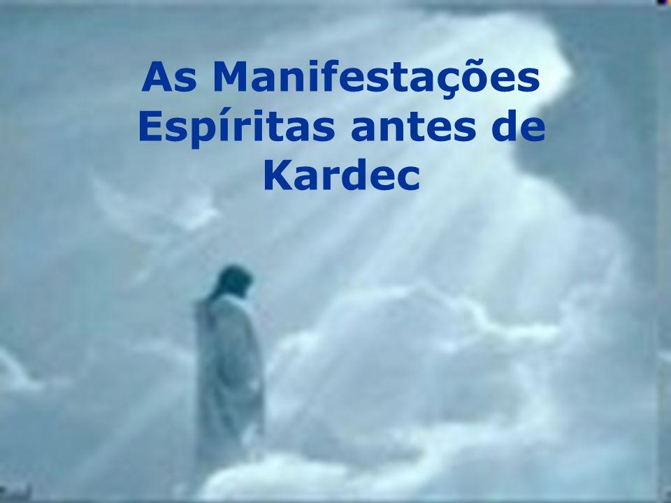 As Manifestações Espíritas antes de Kardec