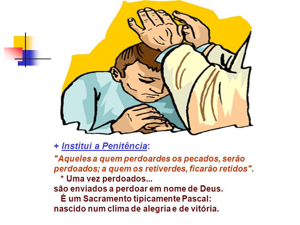 + Institui a Penitência: