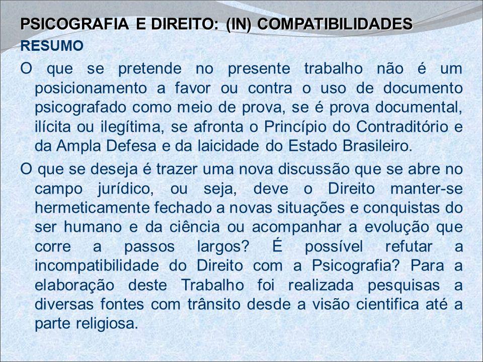 PSICOGRAFIA E DIREITO: (IN) COMPATIBILIDADES