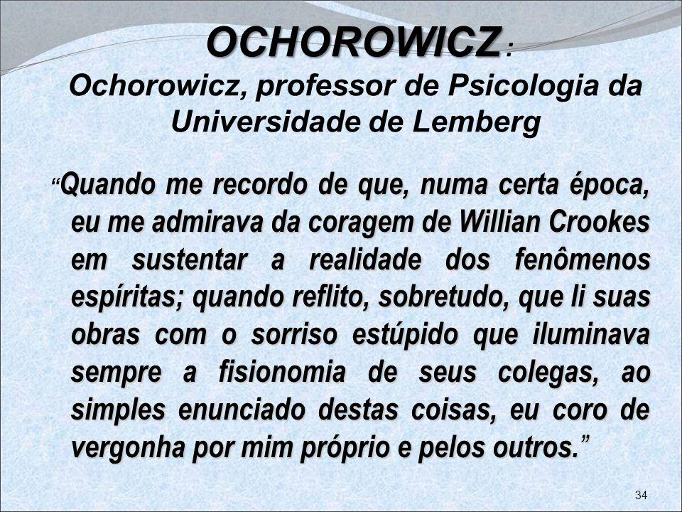 OCHOROWICZ : Ochorowicz, professor de Psicologia da Universidade de Lemberg