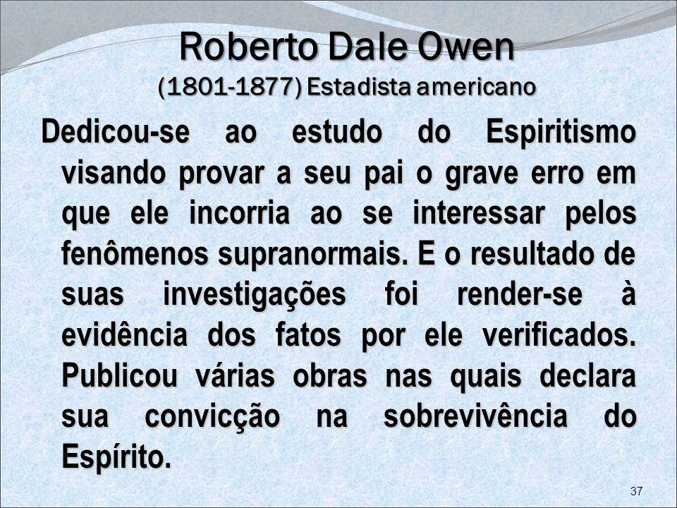 Roberto Dale Owen (1801-1877) Estadista americano