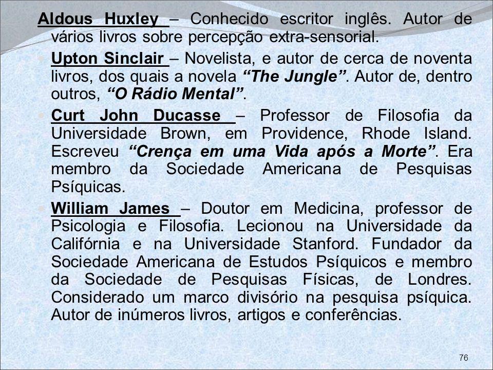 Aldous Huxley – Conhecido escritor inglês