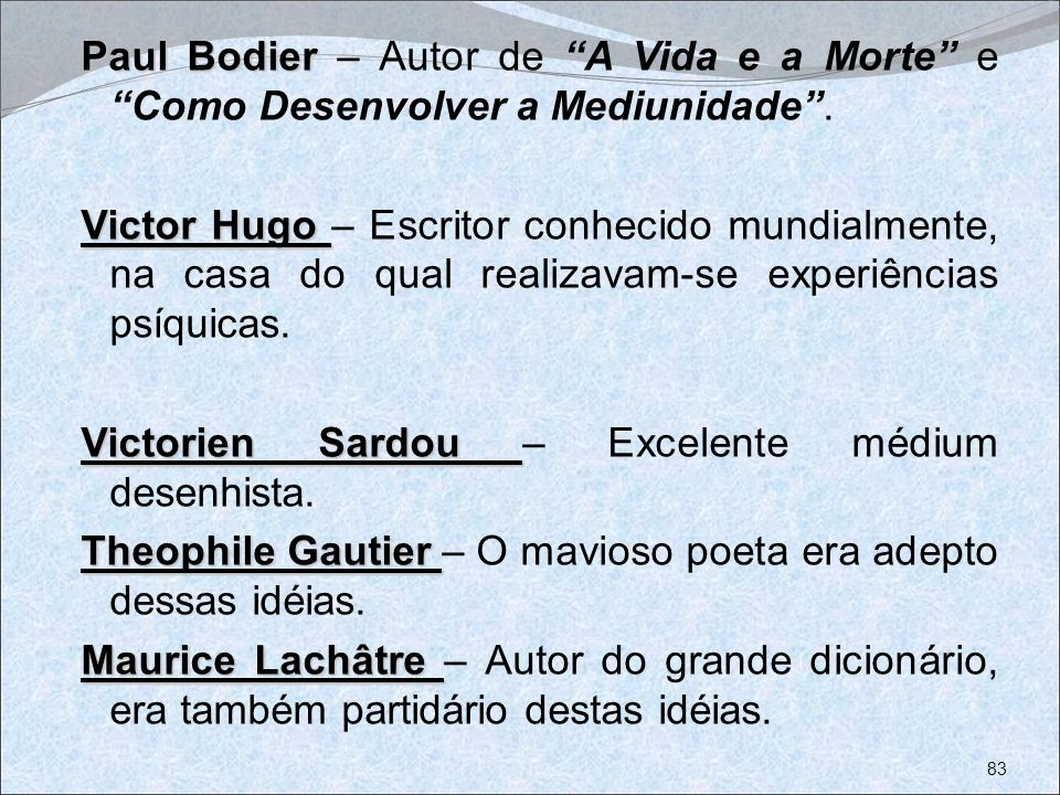 Paul Bodier – Autor de A Vida e a Morte e Como Desenvolver a Mediunidade .
