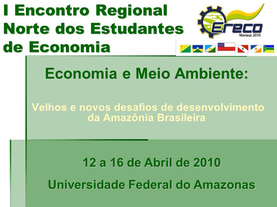 I Encontro Regional Norte dos Estudantes de Economia