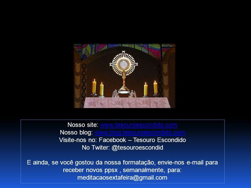 Nosso site: www.tesouroescondido.com