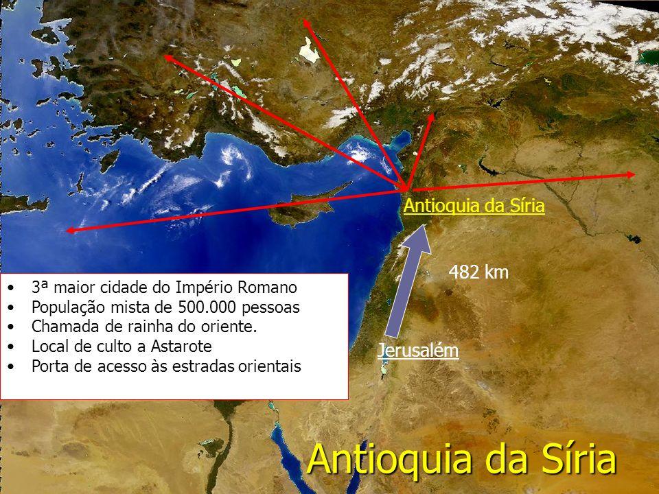 Antioquia da Síria Antioquia da Síria 482 km Jerusalém