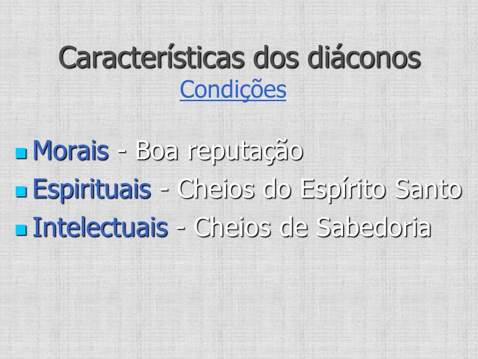 Características dos diáconos