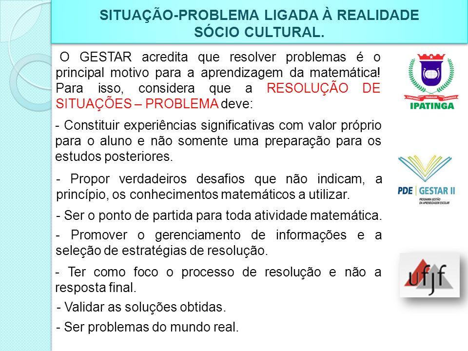 SITUAÇÃO-PROBLEMA LIGADA À REALIDADE