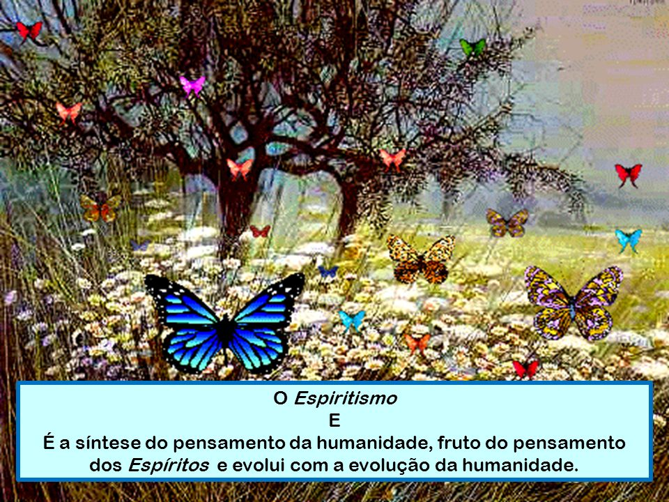 O Espiritismo E.
