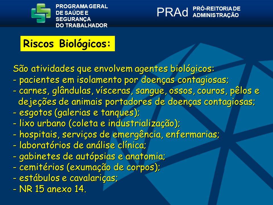 PRAd Riscos Biológicos: