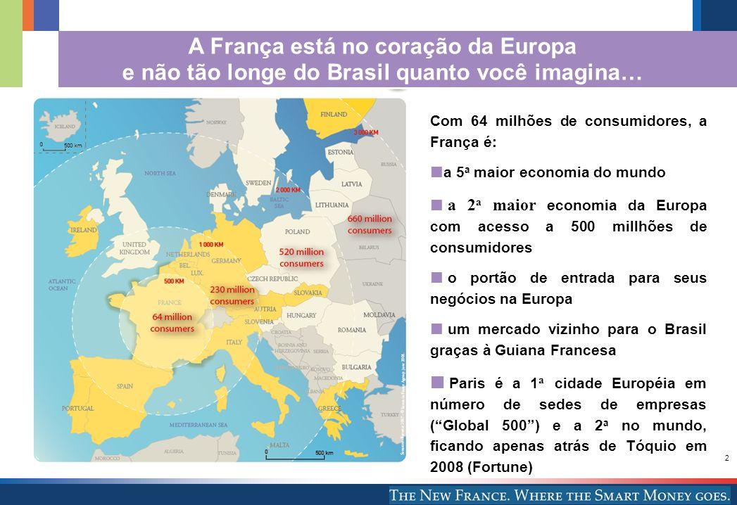A França está no coração da Europa e não tão longe do Brasil quanto você imagina…