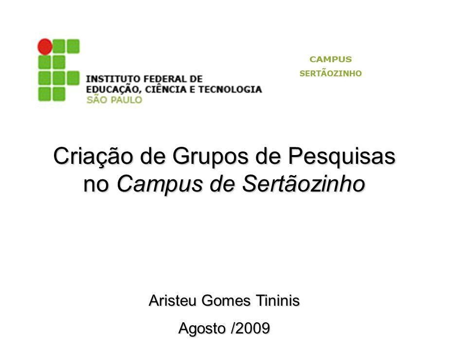 Criação de Grupos de Pesquisas no Campus de Sertãozinho