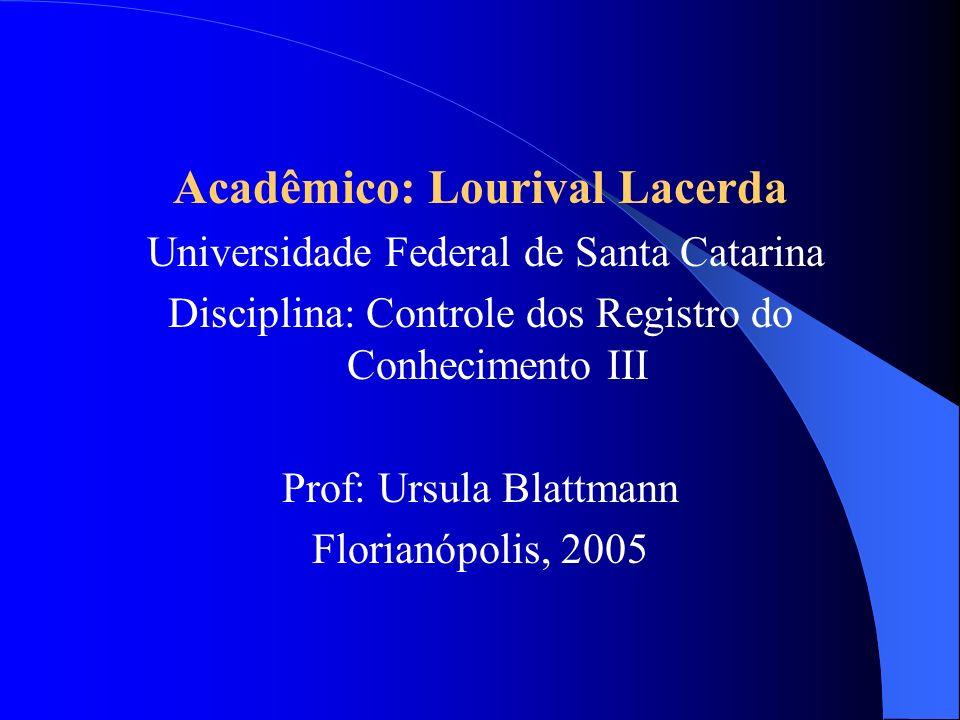 Acadêmico: Lourival Lacerda