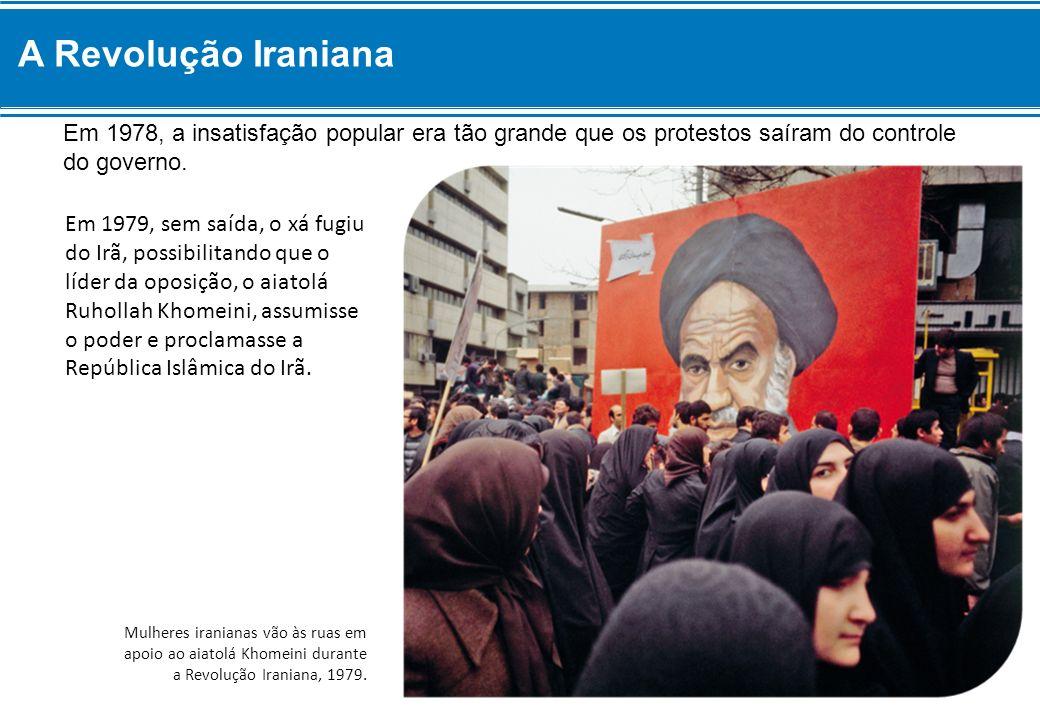 A Revolução Iraniana Em 1978, a insatisfação popular era tão grande que os protestos saíram do controle do governo.