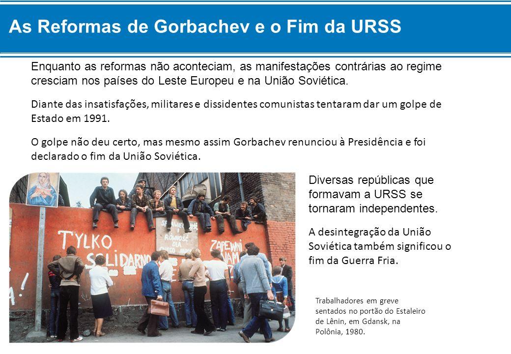As Reformas de Gorbachev e o Fim da URSS