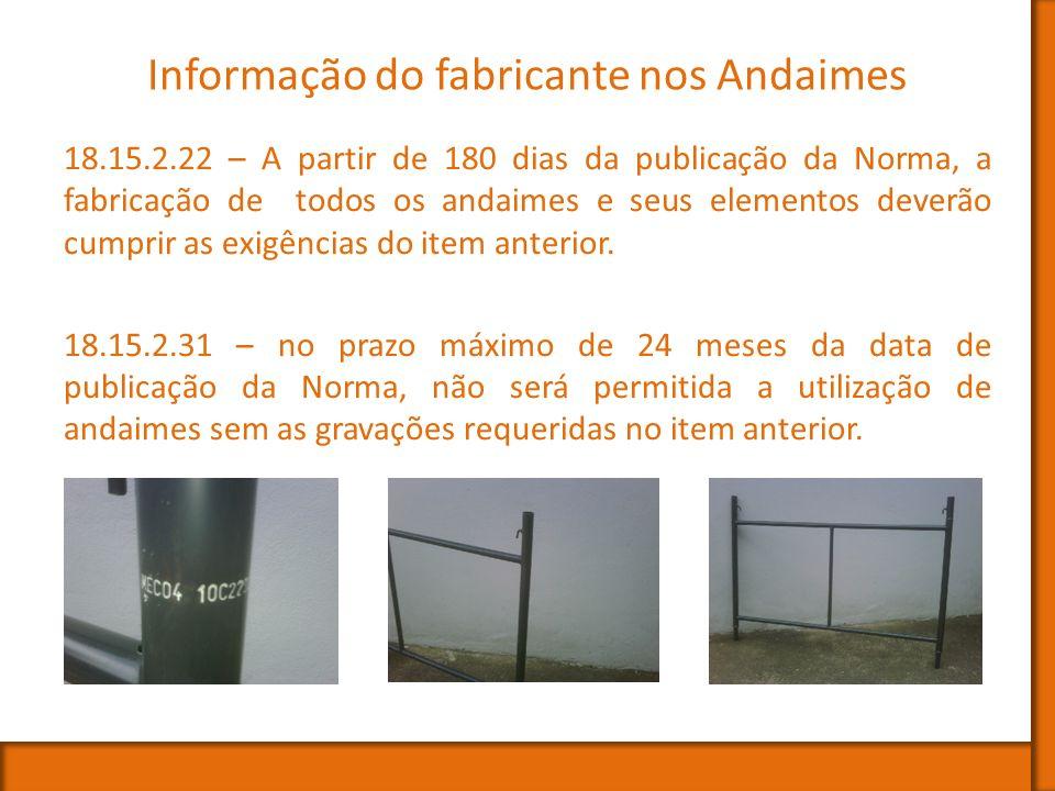 Informação do fabricante nos Andaimes