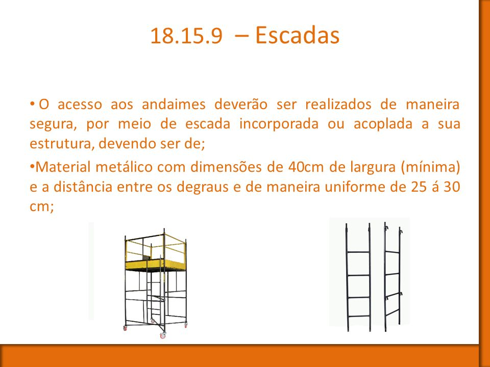 18.15.9 – Escadas