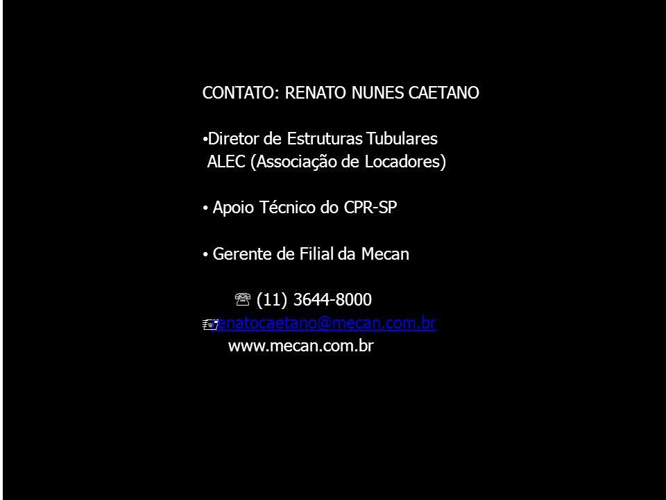 CONTATO: RENATO NUNES CAETANO