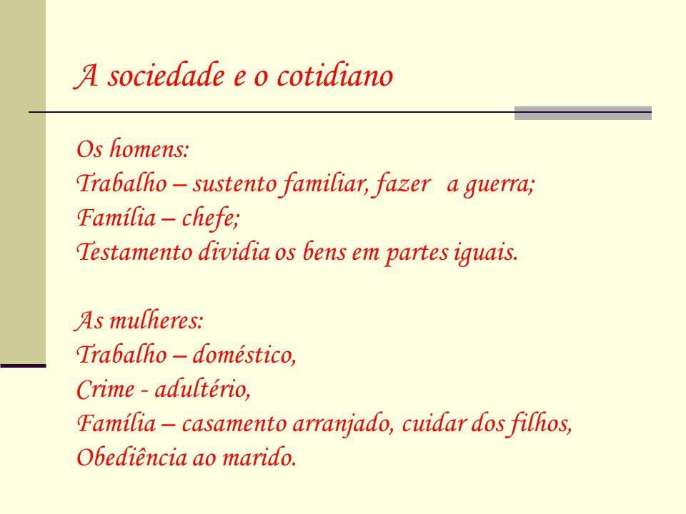 A sociedade e o cotidiano