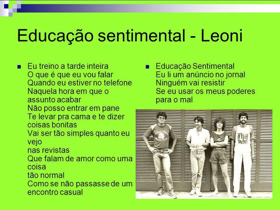 Educação sentimental - Leoni