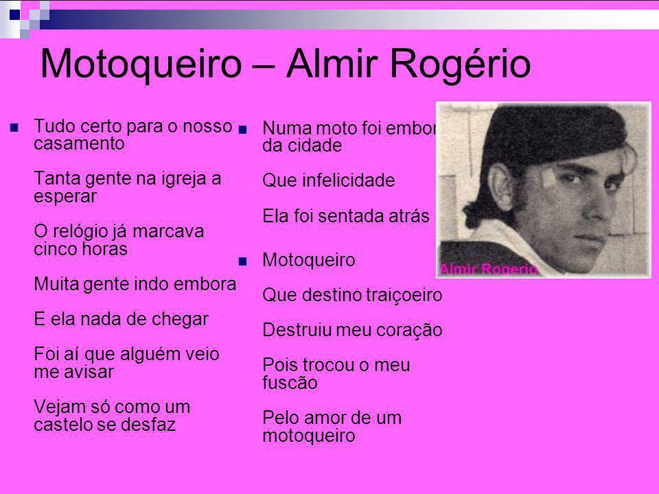Motoqueiro – Almir Rogério