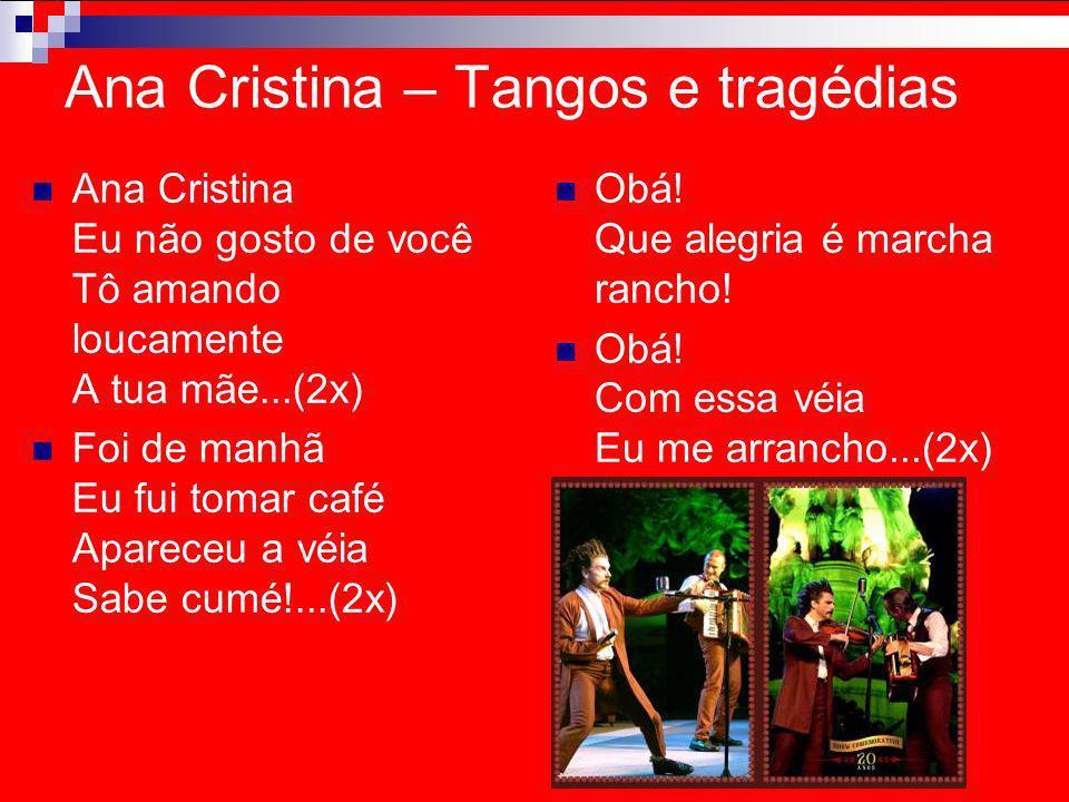 Ana Cristina – Tangos e tragédias