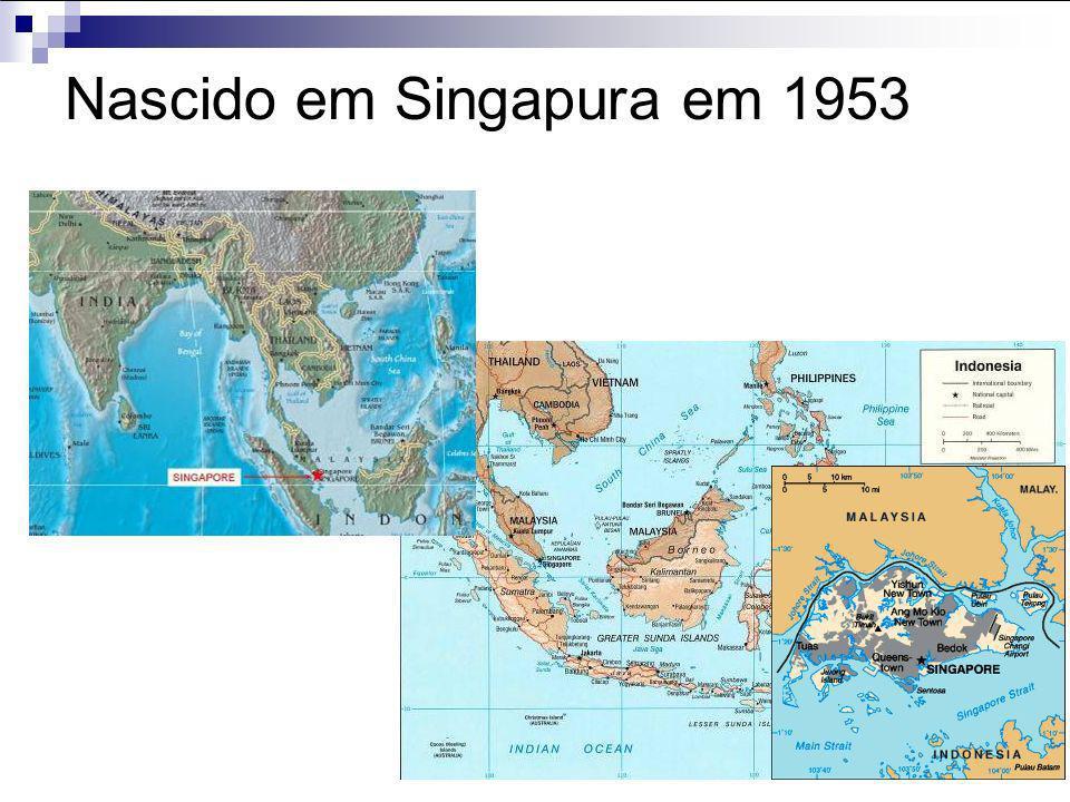 Nascido em Singapura em 1953