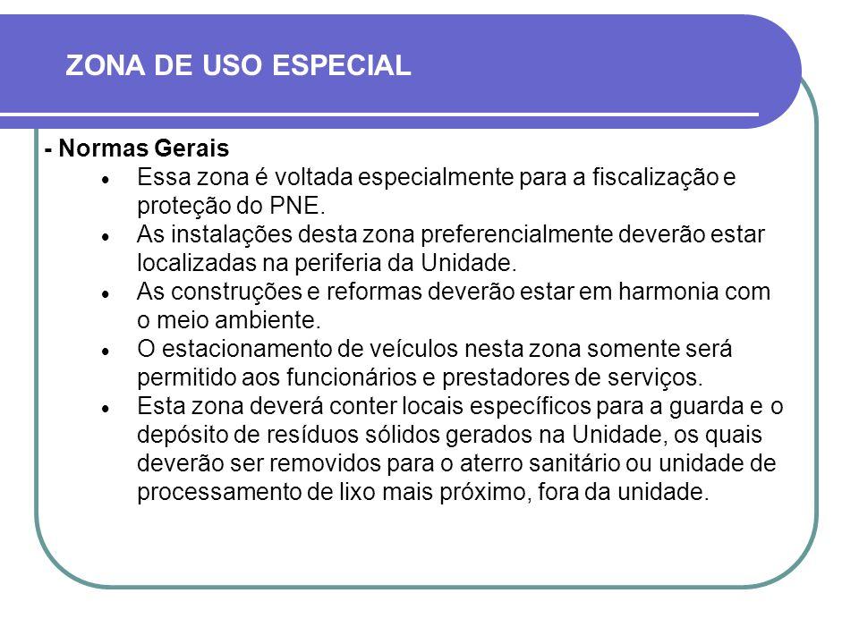 ZONA DE USO ESPECIAL - Normas Gerais