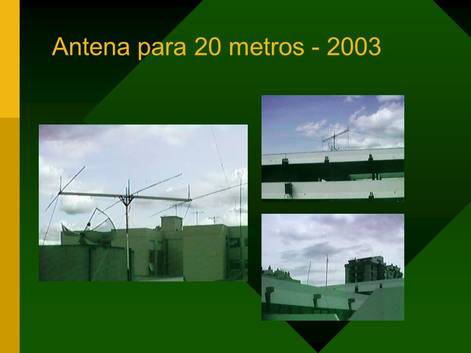 Antena para 20 metros - 2003