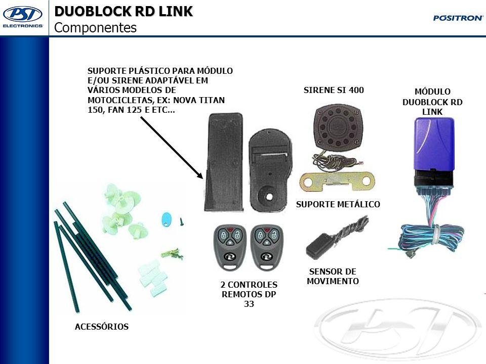 DUOBLOCK RD LINK Características Técnicas e Vantagens. Baixo consumo de energia da bateria da motocicleta (2,5 mA);