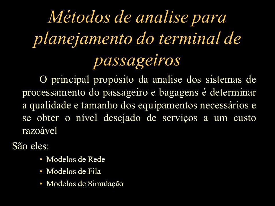 Métodos de analise para planejamento do terminal de passageiros