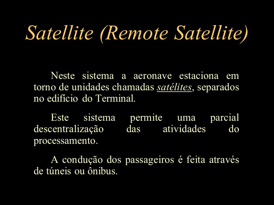 Satellite (Remote Satellite)