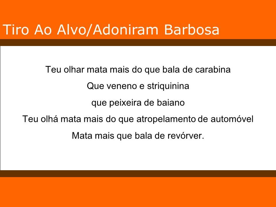 Tiro Ao Alvo/Adoniram Barbosa