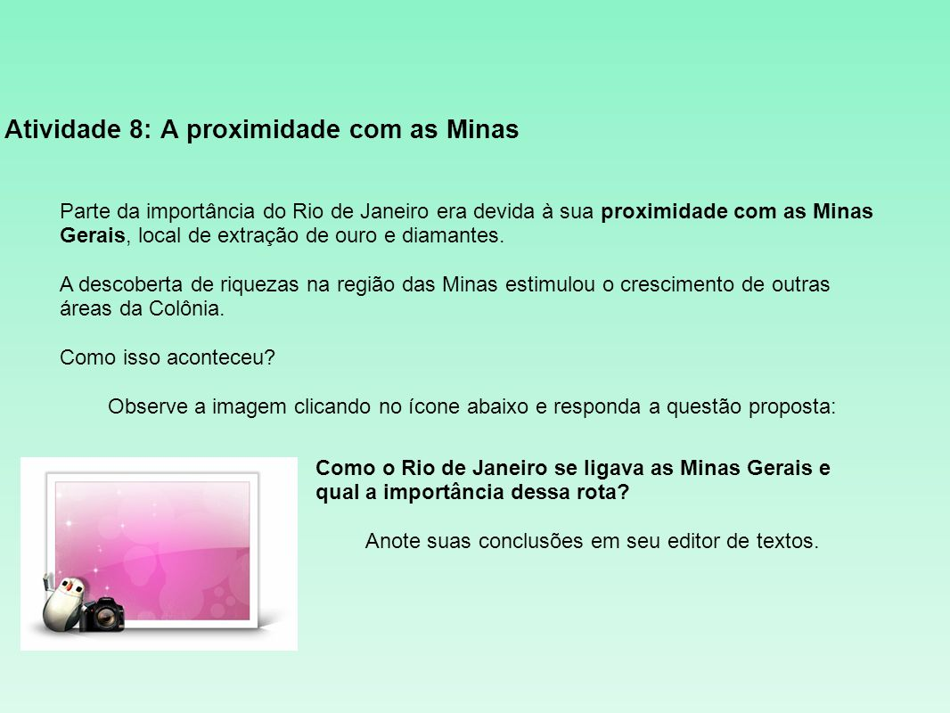 Atividade 8: A proximidade com as Minas