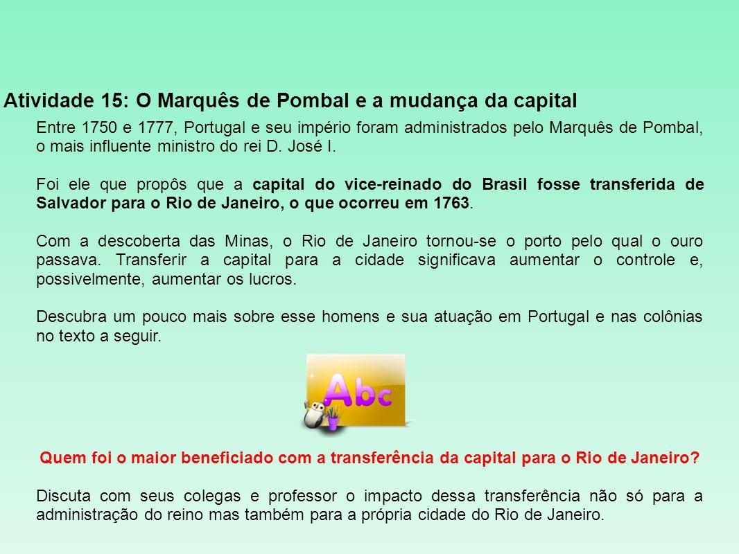 Atividade 15: O Marquês de Pombal e a mudança da capital