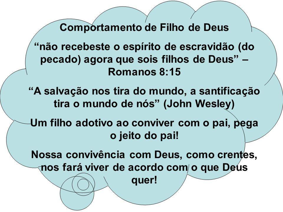 Comportamento de Filho de Deus