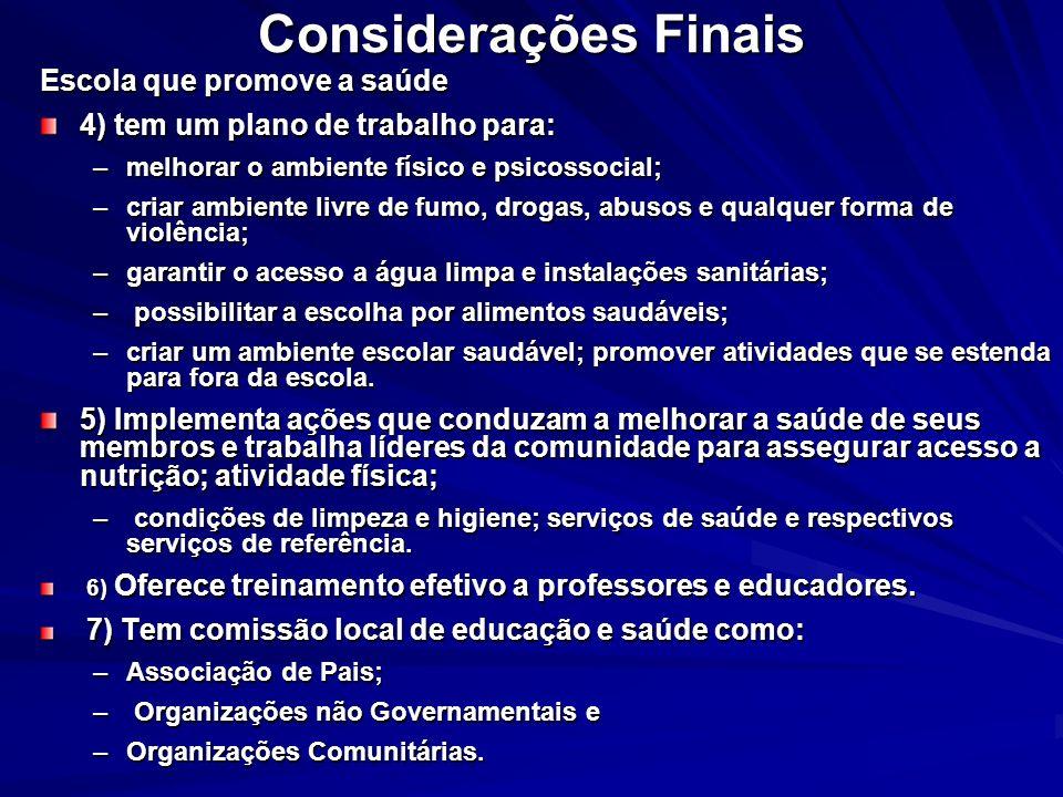 Considerações Finais Escola que promove a saúde