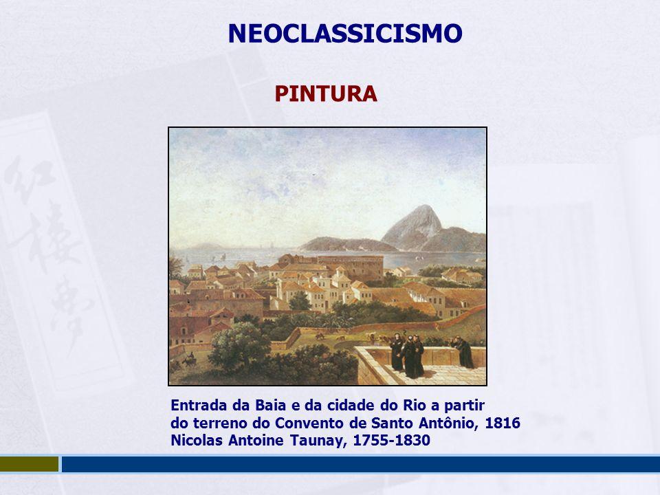 NEOCLASSICISMO PINTURA Entrada da Baia e da cidade do Rio a partir
