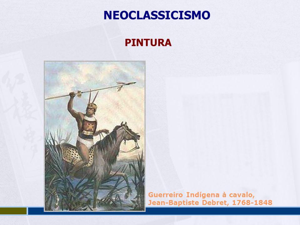 NEOCLASSICISMO PINTURA Guerreiro Indígena à cavalo,