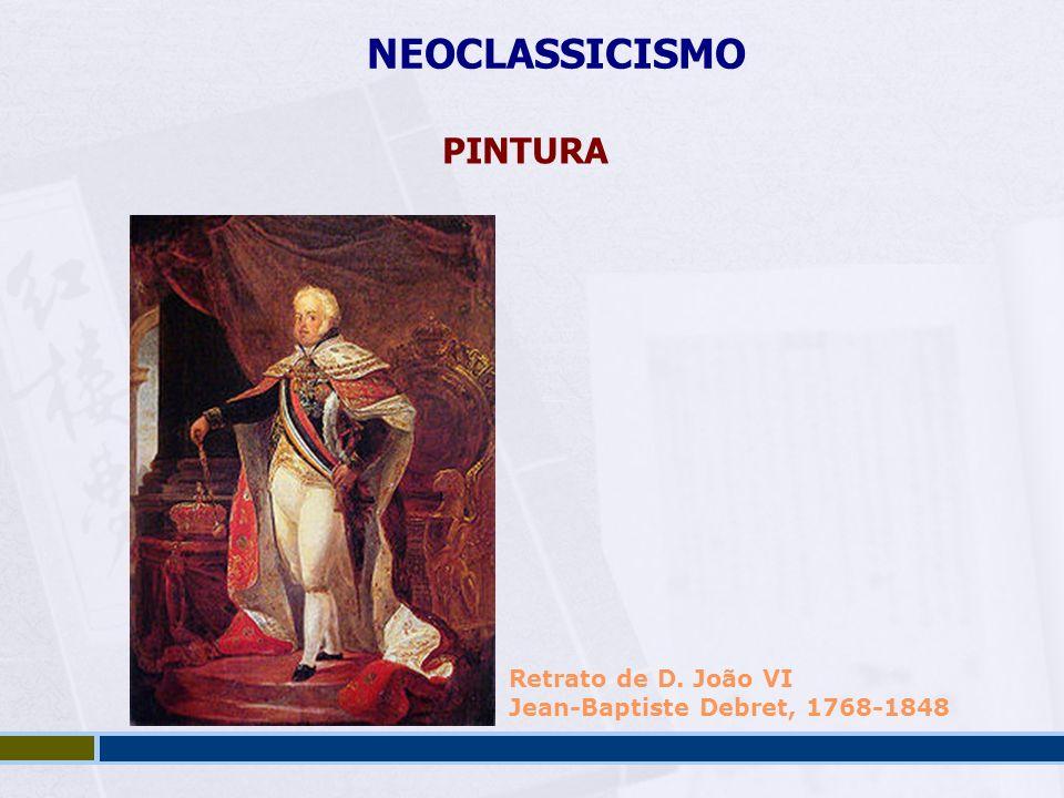 NEOCLASSICISMO PINTURA Retrato de D. João VI