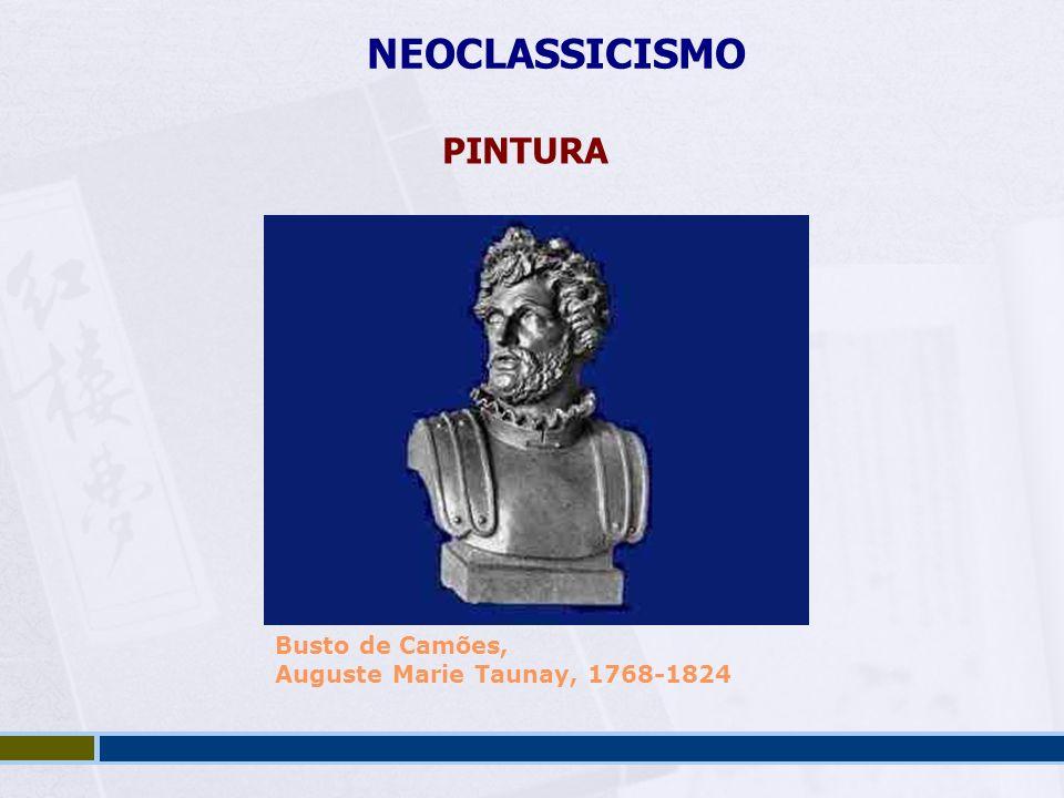 NEOCLASSICISMO PINTURA Busto de Camões,