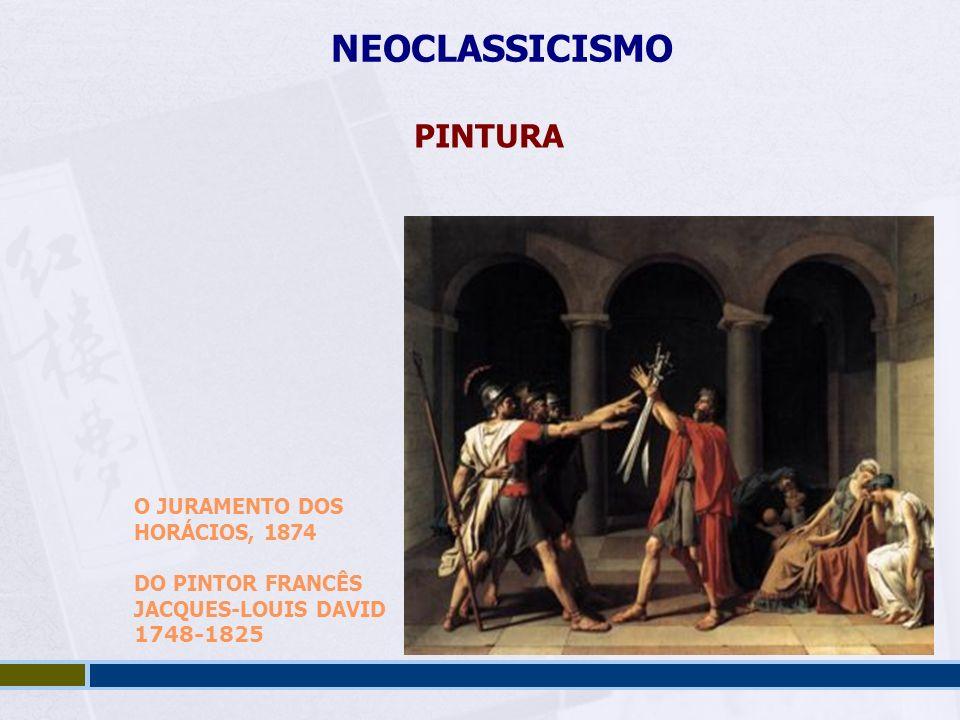 NEOCLASSICISMO PINTURA O JURAMENTO DOS HORÁCIOS, 1874