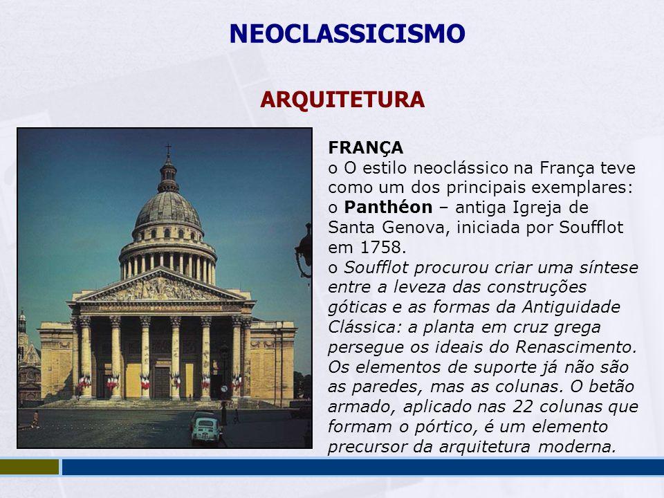 NEOCLASSICISMO ARQUITETURA FRANÇA