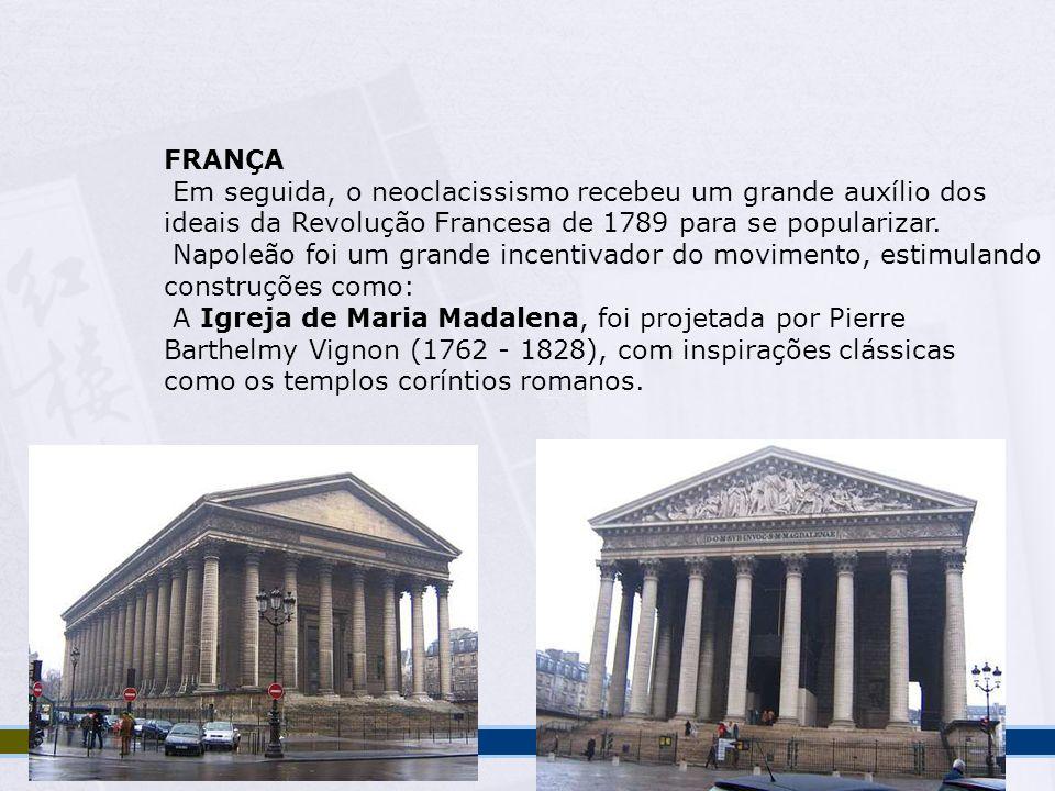 FRANÇA Em seguida, o neoclacissismo recebeu um grande auxílio dos. ideais da Revolução Francesa de 1789 para se popularizar.