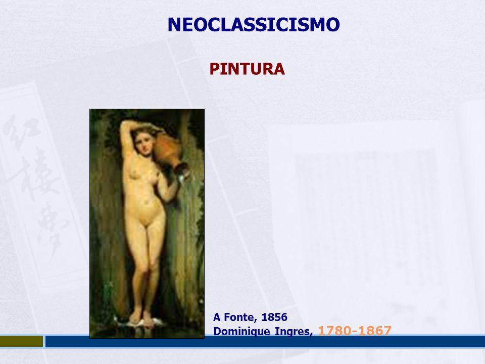 NEOCLASSICISMO PINTURA A Fonte, 1856 Dominique Ingres, 1780-1867