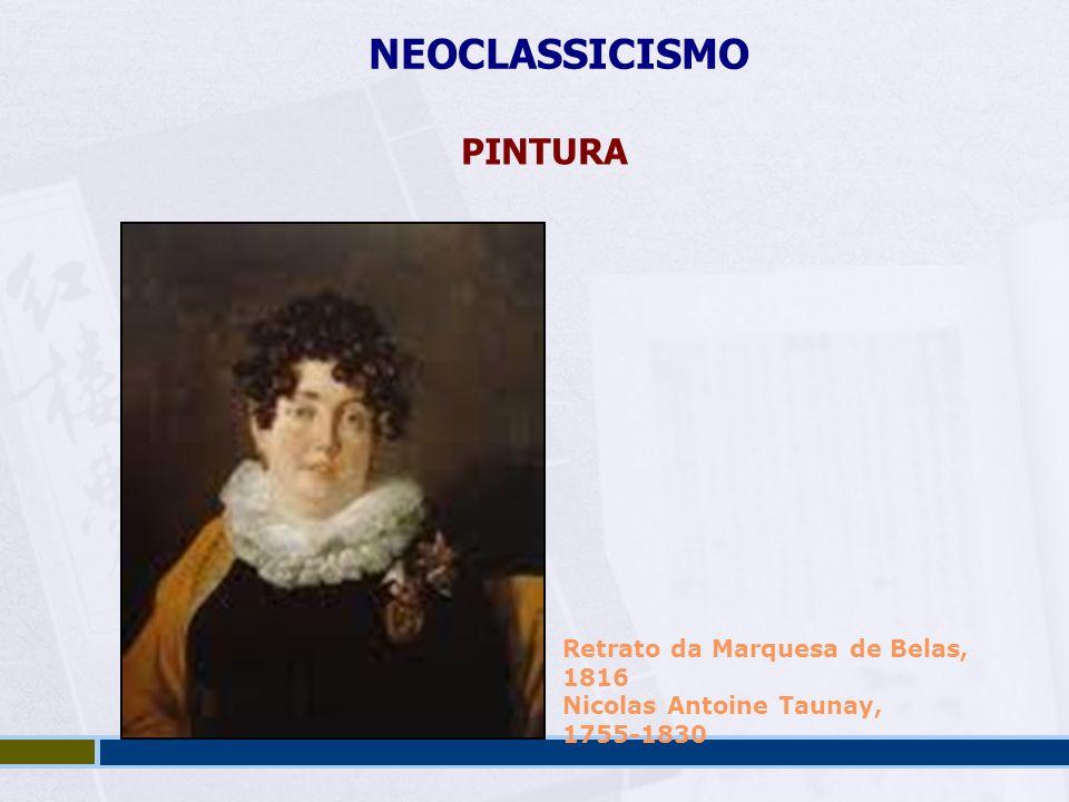 NEOCLASSICISMO PINTURA Retrato da Marquesa de Belas, 1816